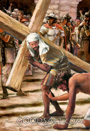 ...him they compelled to bear His cross Matt.27:32
